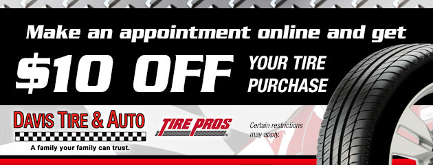 Make an appointment online and get $10 off your tire purchase.
