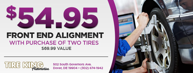 front end alignment $54.95 with purchase of two tires