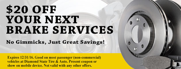 Diamond State_$20 Off Your Next Brake Services
