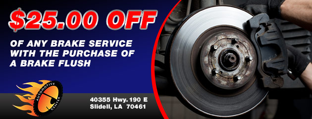 $25.00 Off Any Brake Service with the purchase of a brake flush