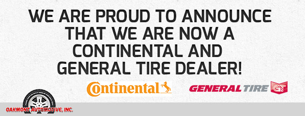 We are now a Continental and General Tire Dealer!
