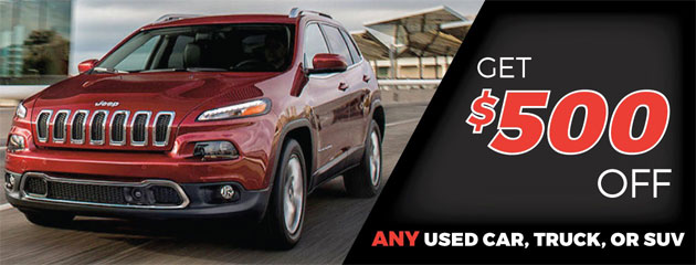 Get $500 Off Any Used Car, Truck Or SUV