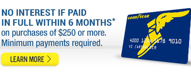 Goodyear Credit Card - 6 Months Special Financing
