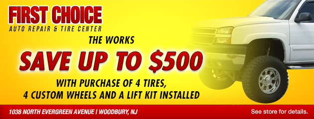 SAVE up to $500 with purchase of 4 Tires, 4 Custom Wheels and a lift kit installed.