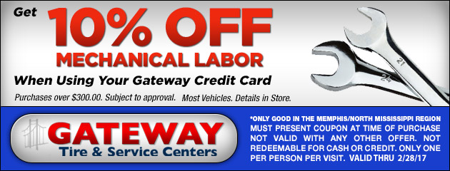 Get 10% off Mechanical Labor when using your Gateway Credit Card