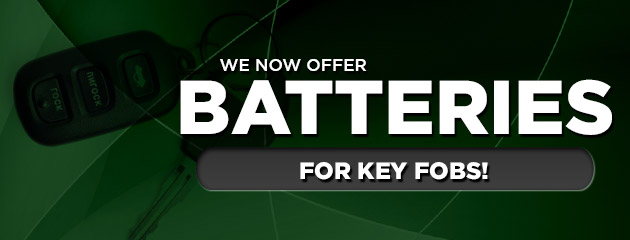 Now offering batteries for key fobs!