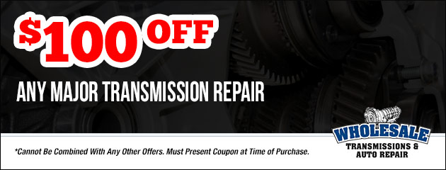 $100 Off Any Major Transmission Repair