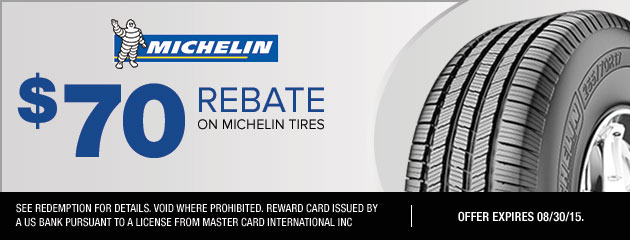 $70 Rebate On Michelin Tires