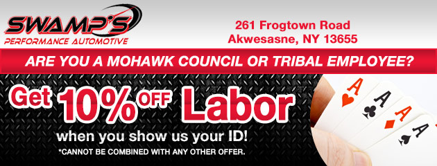 10% off Labor to Akwesasne Mohawk Casino Employees