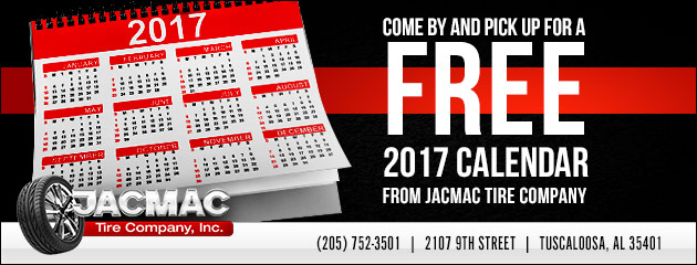 Come by and pick up for free 2017 Calendar from JacMac Tire Company