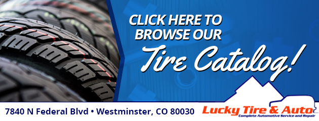 Click Here to browse our Tire Catalog!
