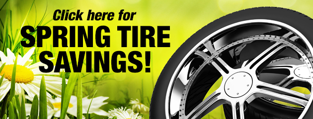 Click here for Spring Tire Savings!