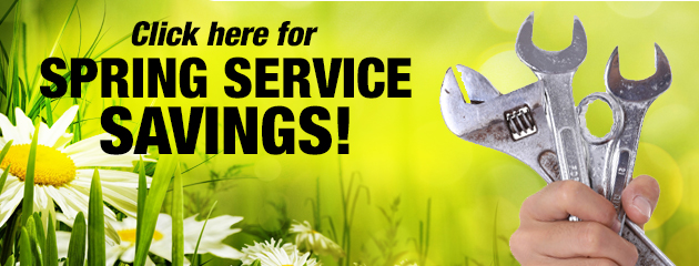 Click here for Spring Service Savings!