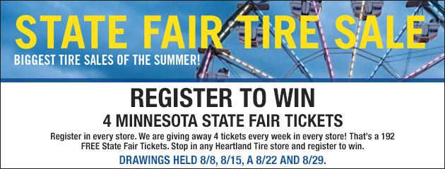 State Fair Tire Sale! - Enter to Win 4 tickets to the Minnesota State Fair!