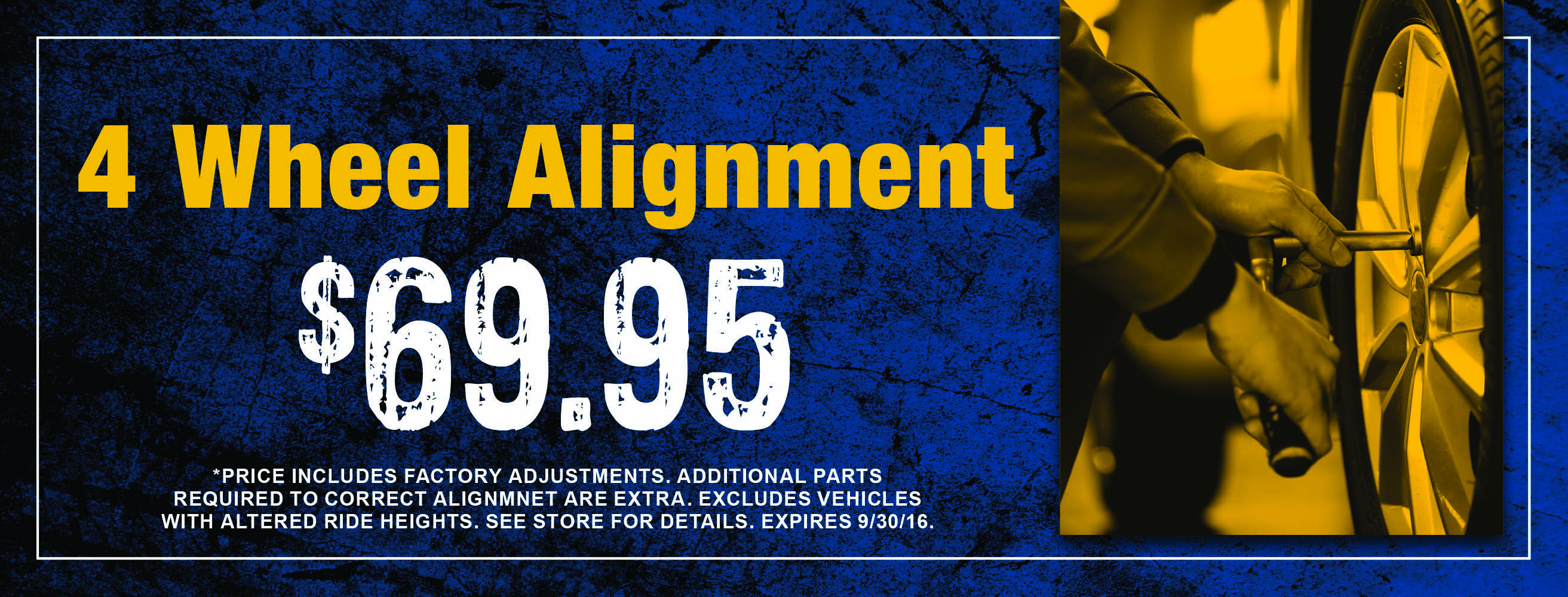 Four(4) Wheel Aligment - $69.95
