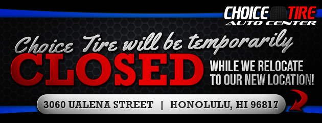 Choice tire Will be temporarily closed