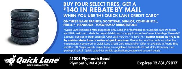 GET UP TO A $140 REBATE BY MAIL WHEN YOU USE THE QUICK LANE CREDIT CARD