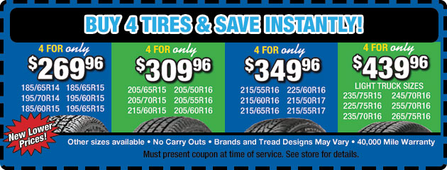 Buy 4 Tires and Save!