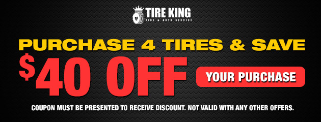 Purchase 4 tires and save $40 off your purchase