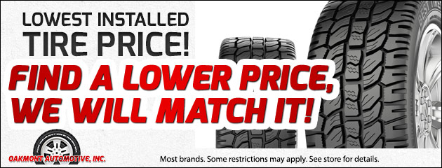 Lowest Installed Tire Price! Find a price, we will match it!