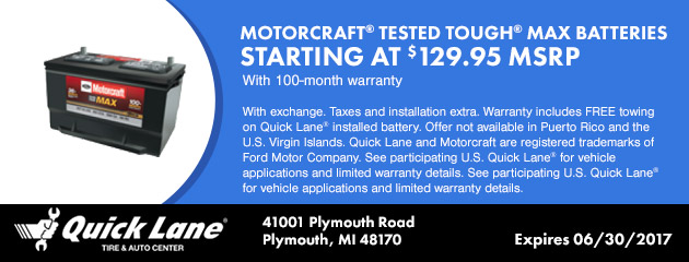 MOTORCRAFT® TESTED TOUGH® MAX BATTERIES STARTING AT $129.95 MSRP