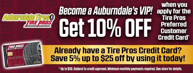 Get 10% Off when you apply for the Tire Pros Credit Card
