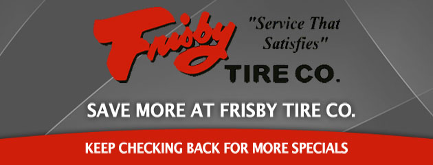 Frisby Tire Co._Coupons Specials