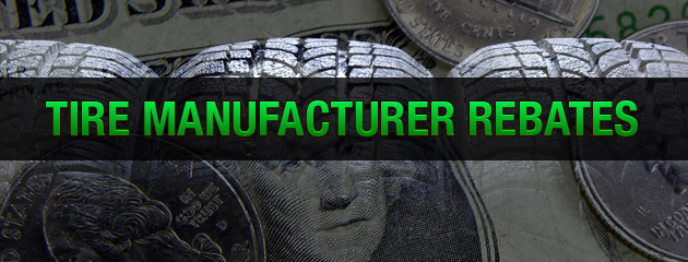 Tire Manufacturer Rebates