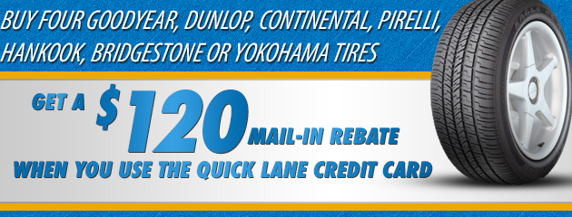 Pirelli $120 Rebate when you use the Quick Lane Credit Card