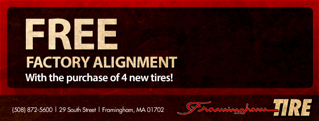 Free Factory Alignment with the purchase of 4 new tires!