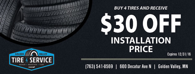 Buy 4 Tires Get $30.00 Off Installed Price!