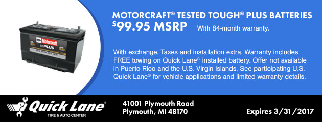 MOTORCRAFT® TESTED TOUGH® PLUS BATTERIES, $99.95 MSRP.