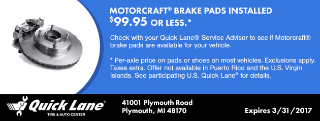 MOTORCRAFT® BRAKE PADS INSTALLED $99.95