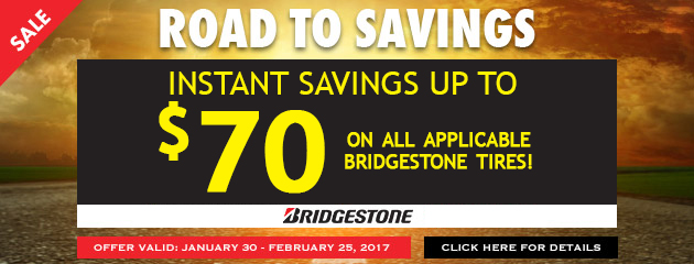 Instant Savings up to $70 on all applicable Bridgestone Tires