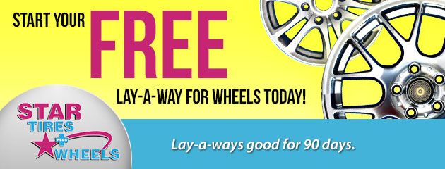 Start your FREE Lay-a-Way for Wheels Today!