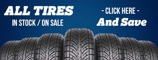 All Tires In Stock / On Sale