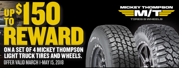 Mickey Thompson Canada - Up to $150 Reward