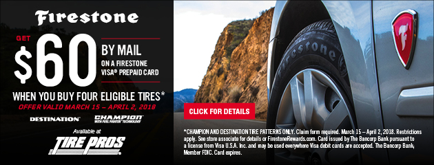 Tire Pros Firestone - $60 Reward on 4 Select Tires