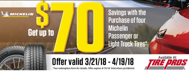 Tire Pros Michelin - Up to $70 Savings
