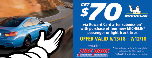 Tire Pros Michelin - $70 Reward with Purchase of 4 New Tires