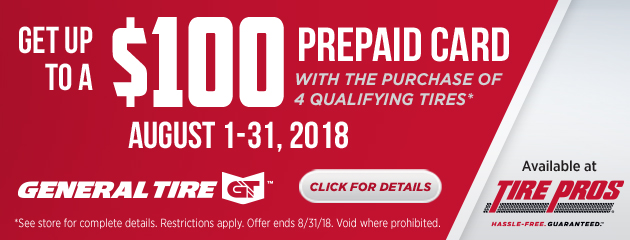 Tire Pros - General Tire - Up to $100 Prepaid Card