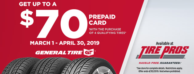 Tire Pros General Tire - Up to $70 Prepaid Card
