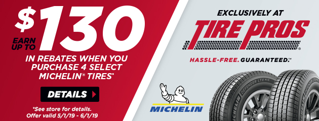 Tire Pros Michelin - Earn Up To $130 In Rebates