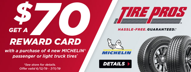 Tire Pros Michelin - $70 Reward Card