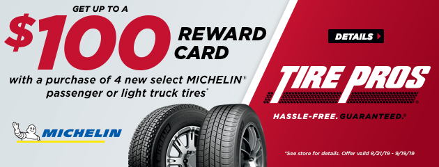 Tire Pros Michelin - Up to $100 Reward