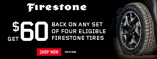 Firestone Tire Pros - $60 Back by Mail on Select Tires