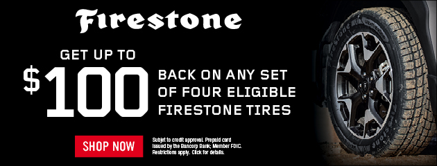 Firestone CFNA - Up to $100 Back by Mail on Select Tires