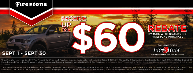 Big 3 - Firestone Up to $60 Rebate