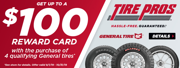 Tire Pros General Tire - Up to $100 Visa Prepaid Card