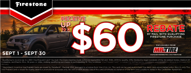 Mr.Tire - Firestone Up to $60 Rebate